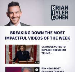 Weekly Newsletter - Brian Tyler Cohen